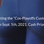 Register for the Cos-Playoffs Costume Contest Sun. 4:00pm 9/5/2021